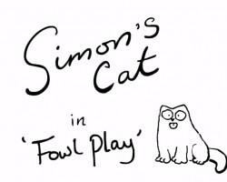 Simon's Cat in 'Fowl Play'
