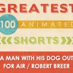 100 Greatest Animated Shorts / A Man With His Dog Out For Air / Robert Breer