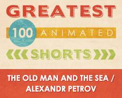 100 Greatest Animated Shorts / The Old Man and the Sea / Alexandr Petrov