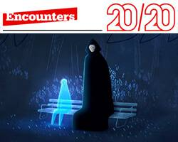 Encounters 20/20: Part One
