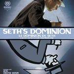 "Luc Chamberland on ""Seth's Dominion"""