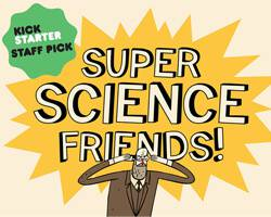 Interview with the creators of 'Super Science Friends!'