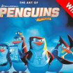 "Competition: WIN ""The Art of Penguins of Madagascar"""