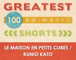 100 Greatest Animated Shorts / Le maison en Petits Cubes / Kunio Kato