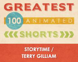 100 Greatest Animated Shorts / Storytime / Terry Gilliam