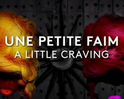 NFB Hothouse 10: 'A Little Craving' (Frances Adair Mckenzie)