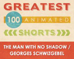 100 Greatest Animated Shorts / The Man With No Shadow / Georges Schwizgebel