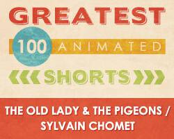 100 Greatest Animated Shorts / The Old Lady and the Pigeons / Sylvain Chomet