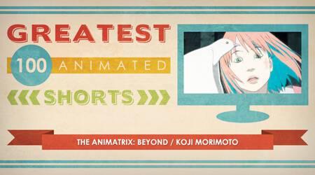 100 Greatest Animated Shorts / The Animatrix: Beyond / Koji Morimoto