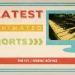 100 Greatest Animated Shorts / The Fly / Ferenc Rófusz