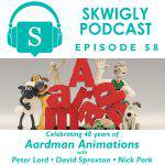 Aardman Week Podcast: Featuring Nick Park, Peter Lord & David Sproxton