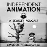 'Independent Animation' new podcast series launched