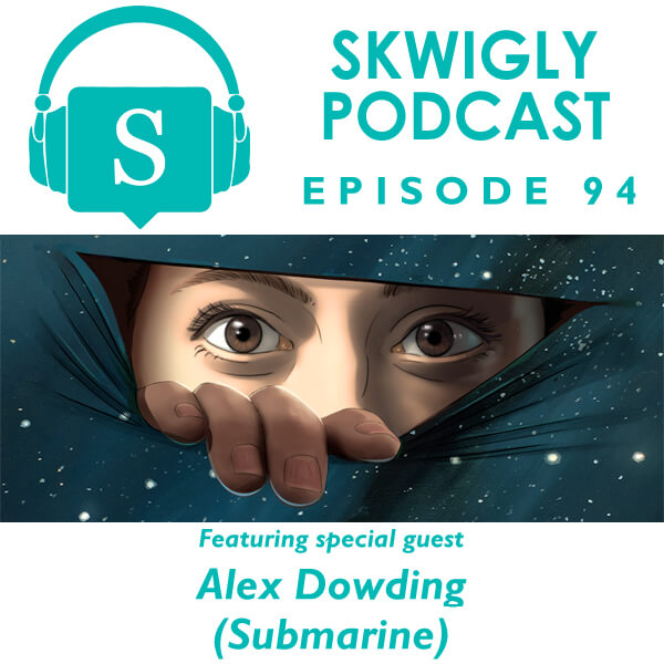 Podcast interview with Alex Dowding of Submarine ('Undone')